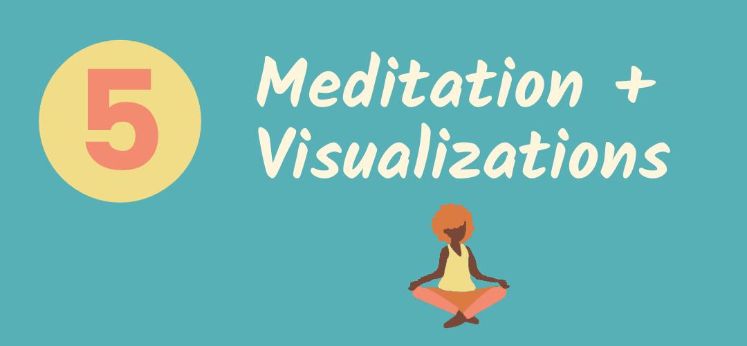Meditations and Visualizations