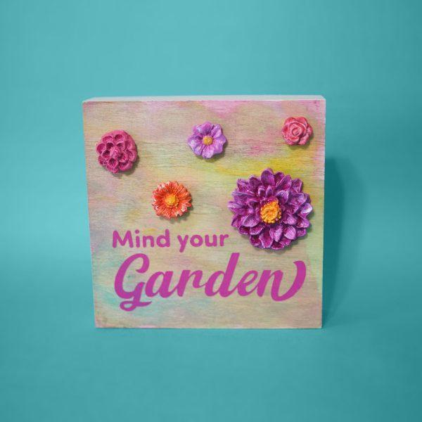 Mind Your Garden