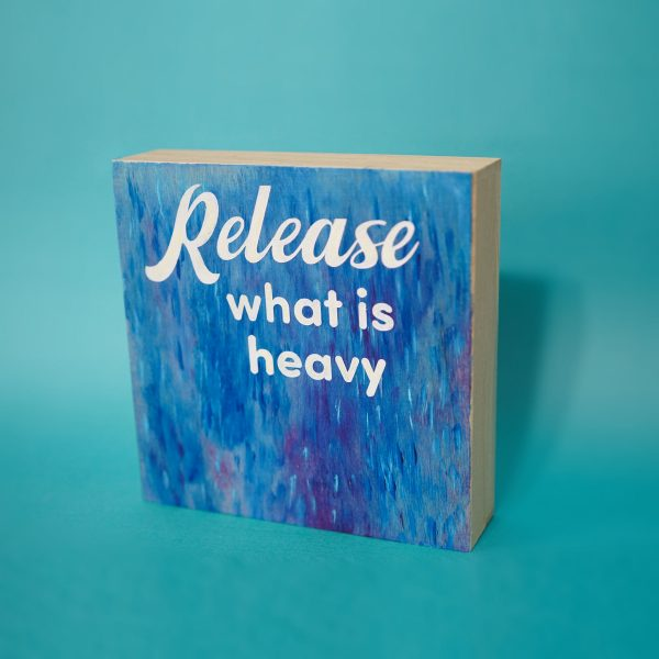 Release What is Heavy